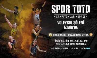 Spor Toto Kadınlar Şampiyonlar Kupası heyecanı İzmir'de