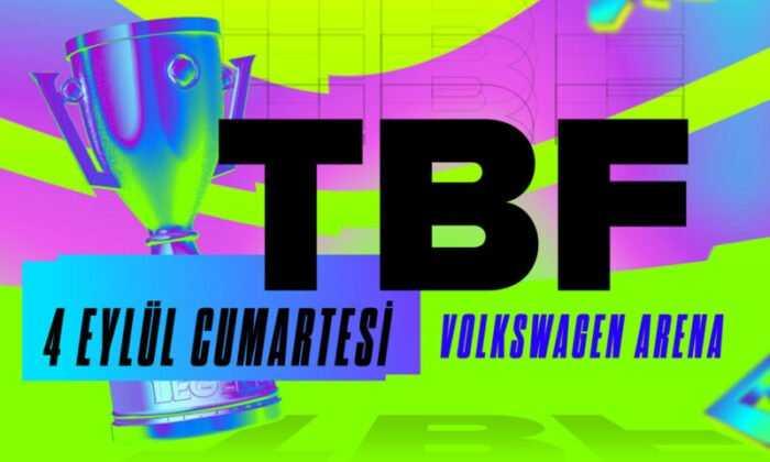 2021 Türkiye Büyük Finali 4 Eylül'de Volkswagen Arena'da Oynanacak